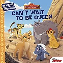 The Lion Guard Can't Wait to Be Queen by Disney Book Group (2016-01-19)
