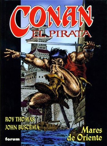 Conan El pirata nº 02/04: Mares de Oriente