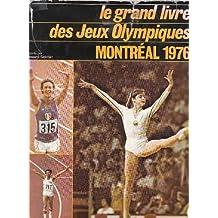 Le grand livre des jeux olympiques, montreal 1976