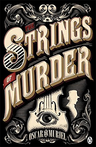 The Strings of Murder: Frey & McGray Book 1 (A Victorian Mystery, Band 1)