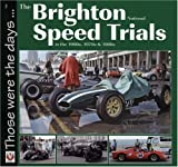 Brighton National Speed Trials (Those Were the Days... series): In the 1960's, 1970's and 1980's