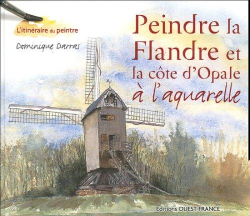 Peindre la Flandre et la côte d'Opa...