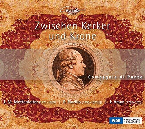 Zwischen Kerker und Krone - Quintette für Traversflöte, Naturhorn, Violine, Viola und Violoncello