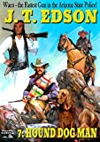 Waco 7: Hound Dog Man (A Waco Western)