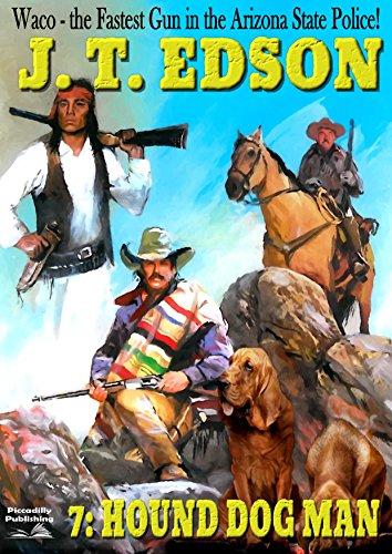 Waco 7: Hound Dog Man (A Waco Western) (English Edition)