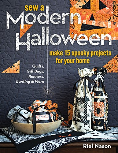 Sew a Modern Halloween: Make 15 Spooky Projects for Your Home (English Edition)
