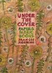 Under the Cover: Paper and Fabric Books