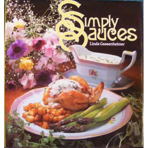 Simply Sauces by Linda Gassenheimer (1984-10-22)