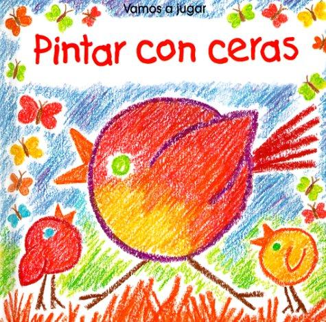 Pintar Con Ceras/I Can Crayon (Vamos a Jugar) por Ray Gibson