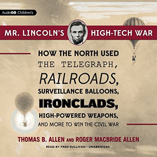 Mr. Lincoln's High-Tech War  Audiolibri