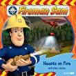 Fireman Sam: Hearts on Fire and Other Stories: 2