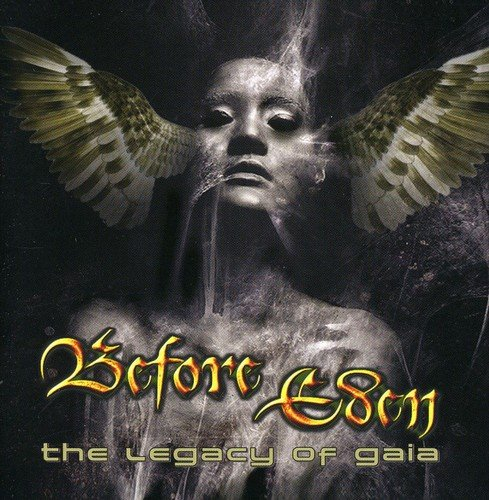 Before Eden: The Legacy Of Gaia [+4 Bonustracks, Limited Edition] (Audio CD)