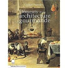 Eléments d'une architecture gourmande