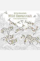 Millie Marotta's Wild Savannah: A Colouring Book Adventure (Colouring Books) Paperback