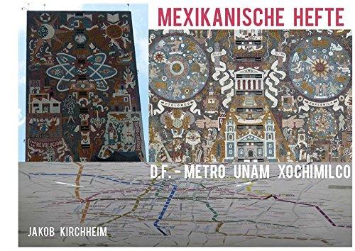 D.F. - Metro Unam Xochimilco (Mexikanische Hefte)