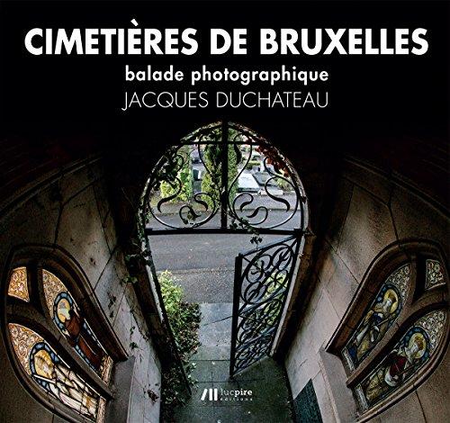Cimetieres de Bruxelle par Duchateau Jacques