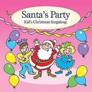 Santa's Party ... Kids Christmas Singalong