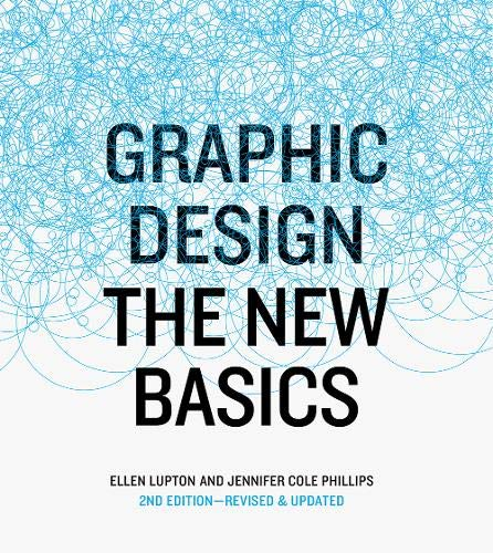 Graphic Design : The New Basics, revised and updated por Ellen Lupton