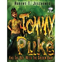 Tommy Puke and the Boy with the Golden Barf (English Edition)