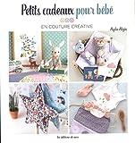 Best Bébé Livres cadeaux - Petits cadeaux pour bébé en couture créative Review