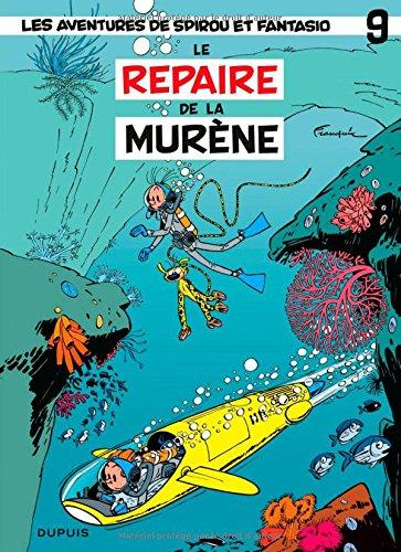 Spirou et Fantasio, tome 9 : Le Repaire ...