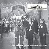 Die deutsche Filmkomödie vor 1945. Kaiserzeit, Weimarer Republik und Nationalsozialismus (Katalogbuch zu CineFest 2004)