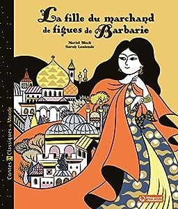 """Afficher """"La fille du marchand de figues de Barbarie"""""""