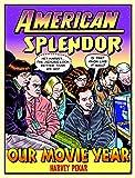American Splendor: Our Movie Year (English Edition)