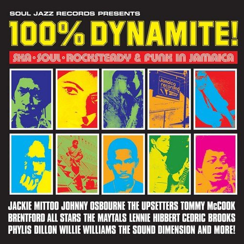 100% Dynamite! Ska,Soul,Rocksteady & Funk in Jamaika (2015 Expanded Edition)