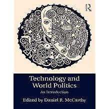 Technology and World Politics: An Introduction