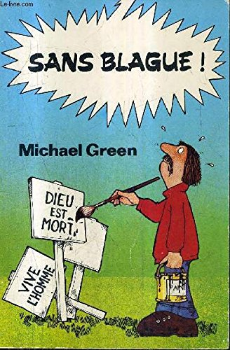 Sans blague par Michael Green