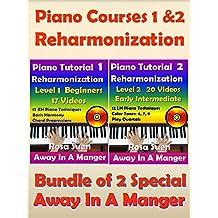 Piano Courses 1 & 2 - Reharmonization Piano Tutorials - Bundle of 2 Special for Beginners & Intermediate: Learn Piano (Piano Lessons)