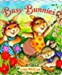 Busy Bunnies (Touch-Me Book)