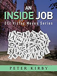 An Inside Job (DCI Victor Moyes Book 17)