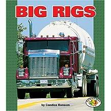 Big Rigs (Pull Ahead Books)