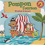 Pompon l'ourson:Pirates à bord!