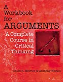 Workbook for Arguments: A Complete Course in Critical Thinking