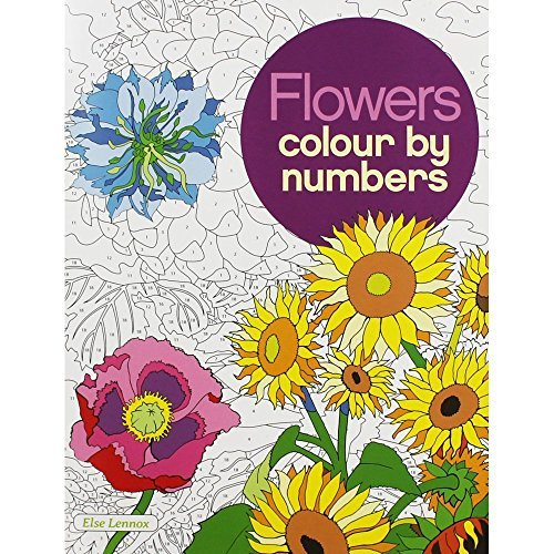 Colour by Number: Flowers (Colouring Books) by Arcturus Publishing (2016-04-15)