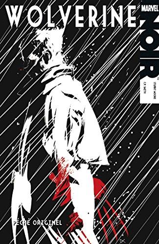 Wolverine : par Stuart Moore, C. P. Smith