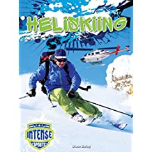 Heliskiing (Intense Sports) (English Edition)