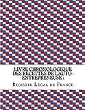 Telecharger Livres Livre chronologique des recettes de l auto entrepreneuse Conforme aux obligations comptables des auto entrepreneuses (PDF,EPUB,MOBI) gratuits en Francaise