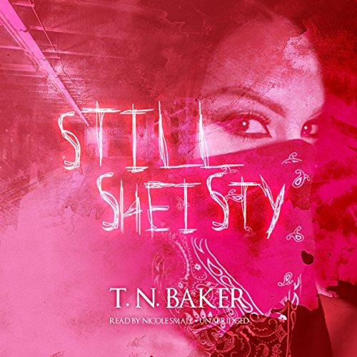 Still Sheisty  Audiolibri
