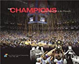 The Champions: Kansas Basketball at the Pinnacle