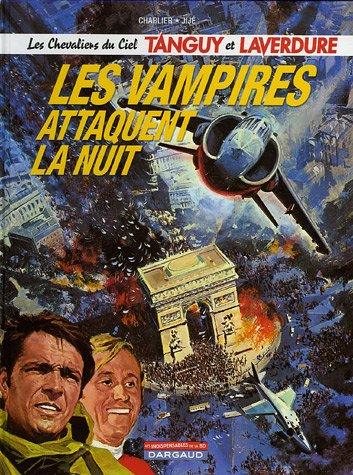 Descargar Libro Tanguy et Laverdure, tome 15 : Les vampires attaquent la nuit de Jean-Michel Charlier