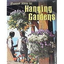 Ideas for Hanging Gardens (Sunset Gardening Books)