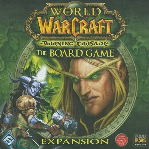 World of Warcraft: The Burning Crusade, the Board Game Expansion [With 390 Cards and 53 Plastic Miniatures and 4 Overlords/9 Level Extensions/55 Token (Brettspiele Expansion)
