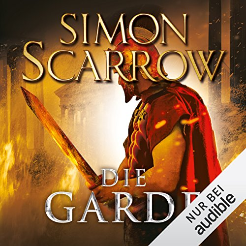 Buchseite und Rezensionen zu 'Die Garde: Die Rom-Serie 11' von Simon Scarrow