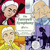 The Farewell Symphony by Anna Harwell Celenza (2005-02-01)