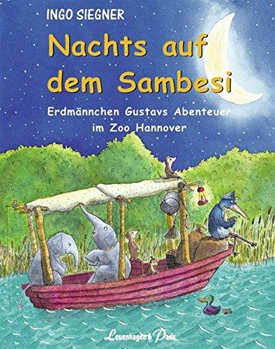 Preisvergleich Produktbild Nachts auf dem Sambesi: Erdmämnnchen Gustavs Abenteuer im Zoo Hannover