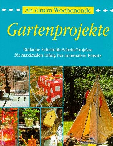 Preisvergleich Produktbild An einem Wochenende, Gartenprojekte